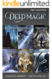 Deep Magic - First Collection