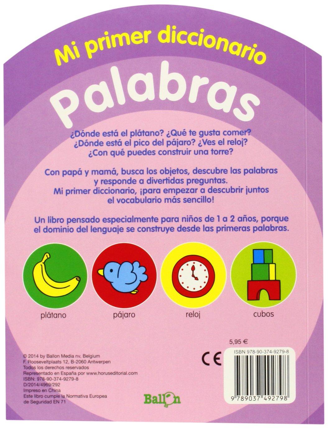 Palabras Mi Primer Diccionario 1 2 Años Varios 9789037492798