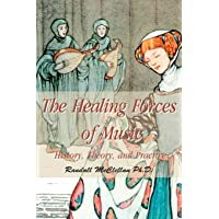 The Healing Forces of Music: History, Theory and