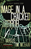 Image in a Cracked Mirror: A Violet Darger Novella