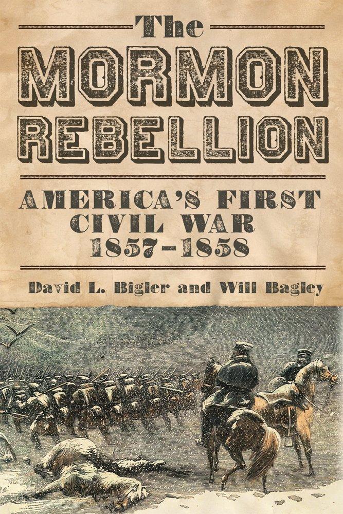 The Mormon Rebellion: America's First Civil War, 1857-1858 pdf