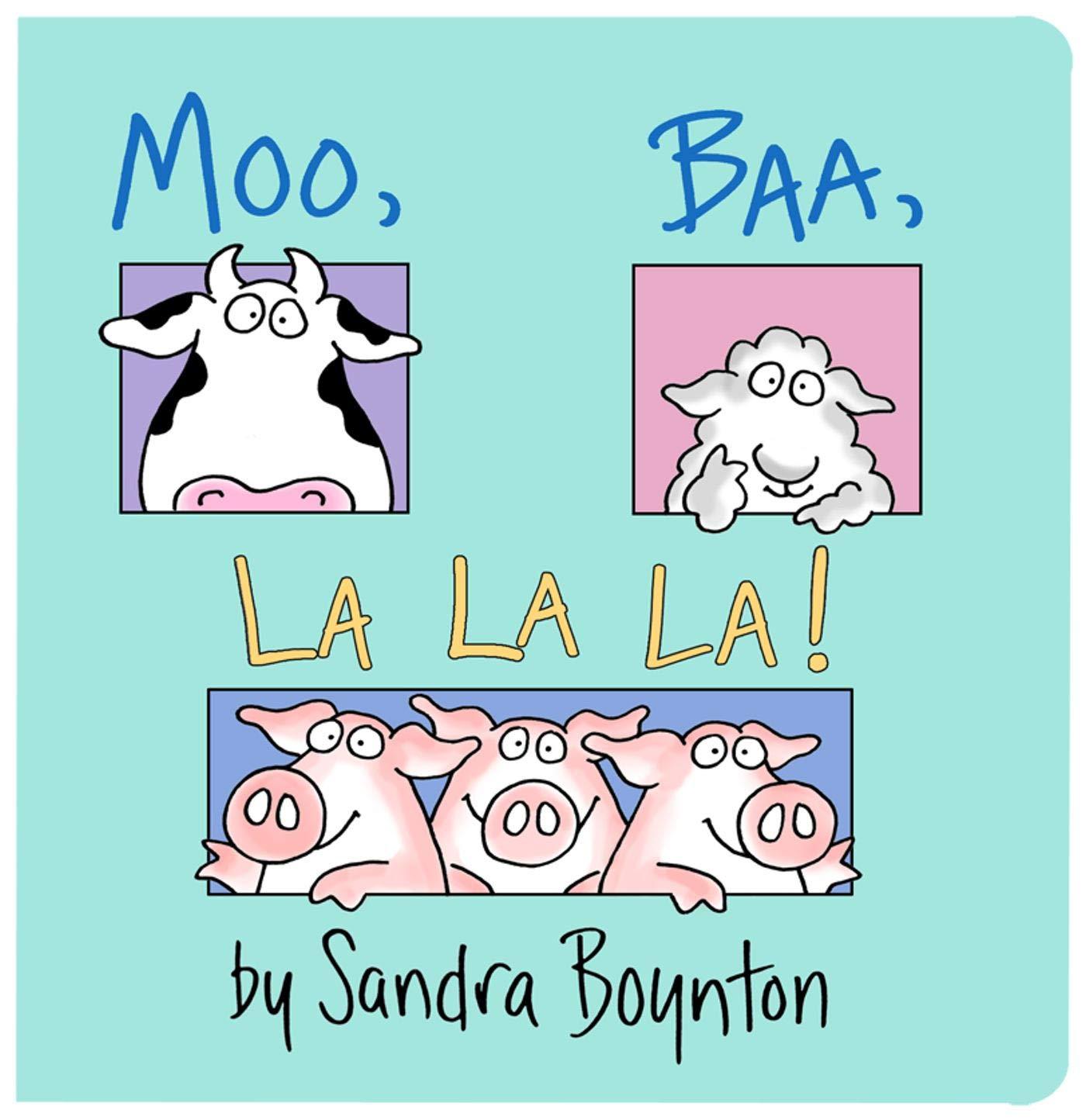 Amazon.com: Moo Baa La La La (0642688055561): Sandra Boynton: Books