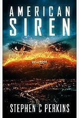 AMERICAN SIREN: A NOVEL Kindle Edition