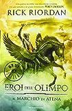 Il marchio di Atena. Eroi dell'Olimpo: 3
