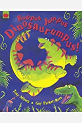 Bumpus Jumpus Dinosaurumpus! Paperback