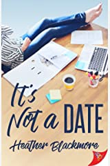 It's Not a Date Kindle Edition