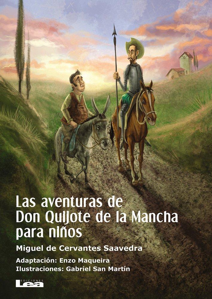 Las Aventuras de Don Quijote de la Mancha Para Ninos (La Brújula Y La Veleta, Band 14)