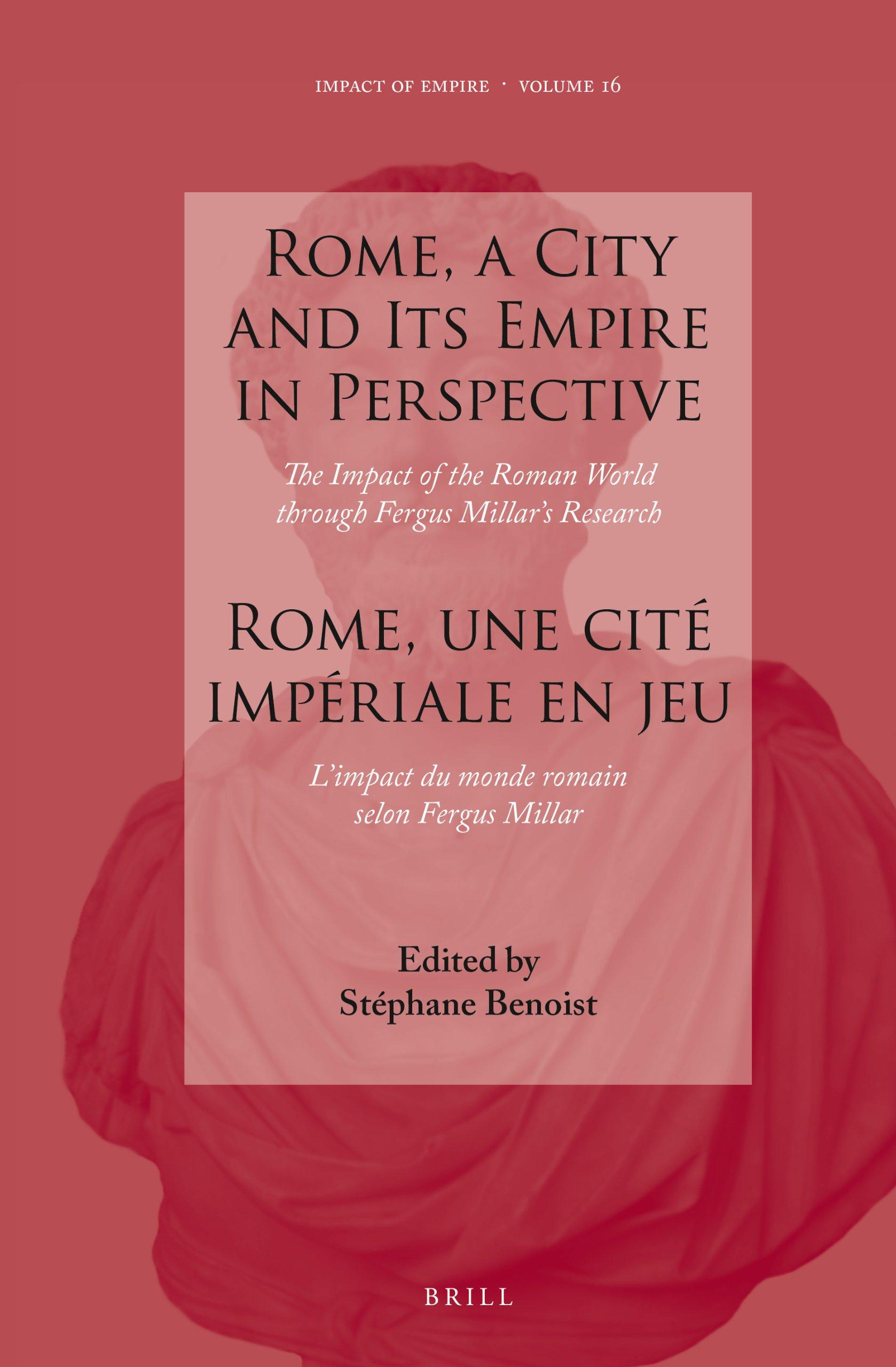 Rome, une cité impériale en jeu : L'impact du monde romain... Brill