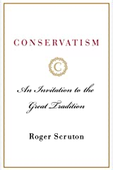 Conservatism: An Invitation to the Great Tradition (English Edition) eBook Kindle