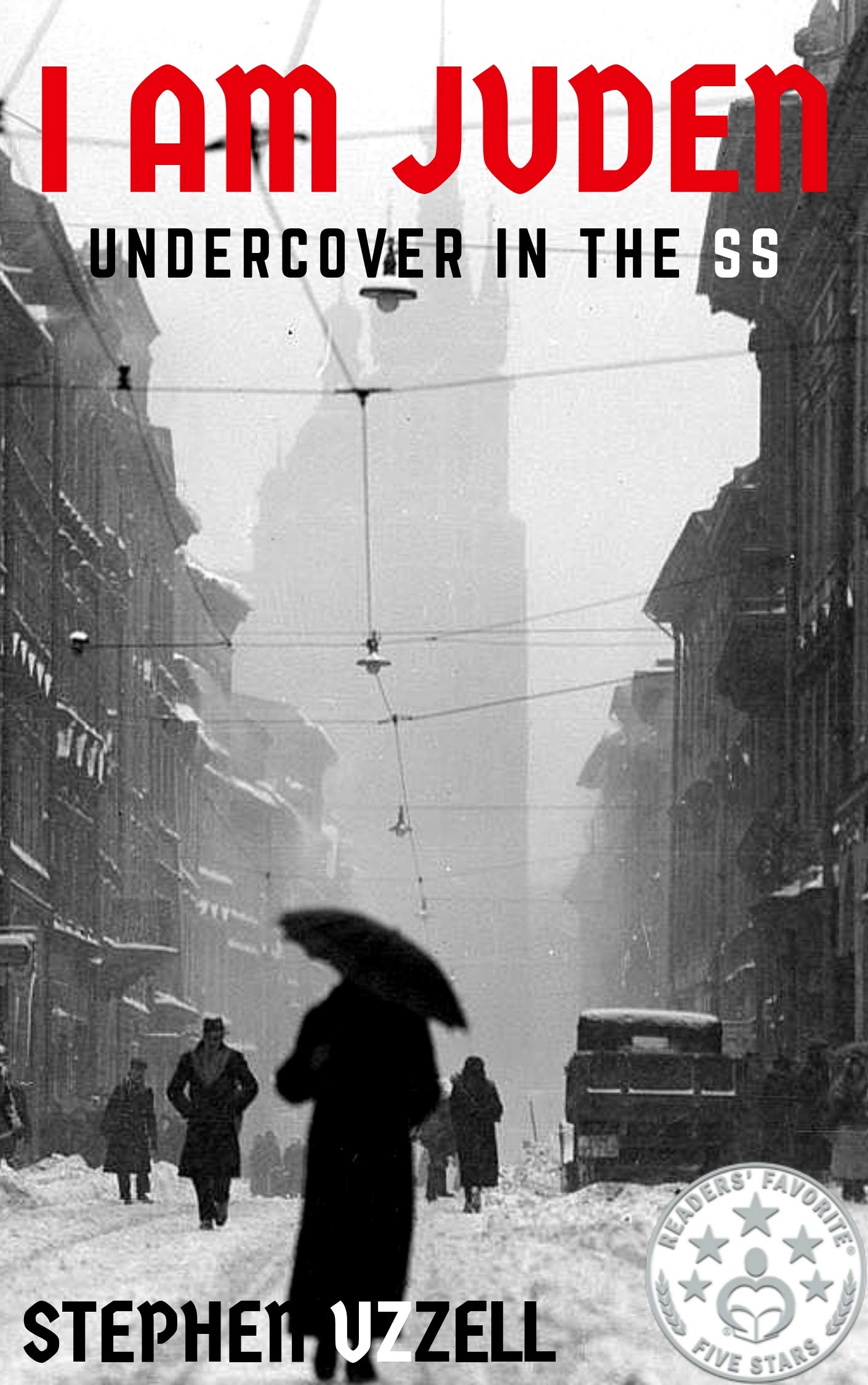 I Am Juden: Undercover in the SS (2nd Edition) por Stephen Uzzell