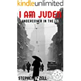 I Am Juden: Undercover in the SS (Revised & Fully Updated)