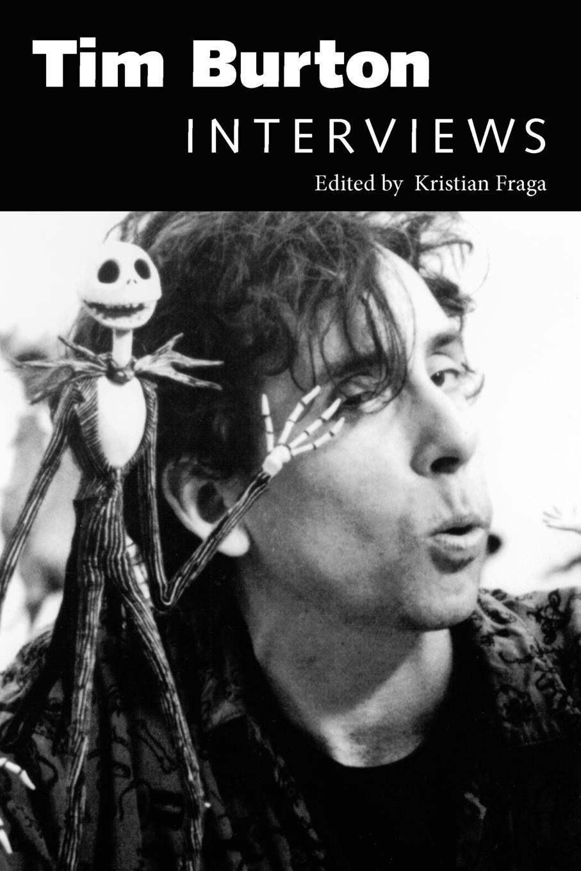 Tim Burton  Interviews  Conversations With Filmmakers Series