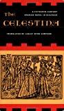 The Celestina: A Fifteenth-Century Spanish Novel in Dialogue