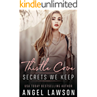 Secrets We Keep: Young Adult Contemporary Romance (Thistle Cove Book 1)