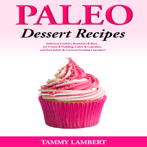 - Paleo Dessert Recipes Delicious Cookies, Brownies & Bars, Ice Cream & Pudding, Cakes & Cupcakes, and Red Velvet & Coconut Frosting Cupcakes!