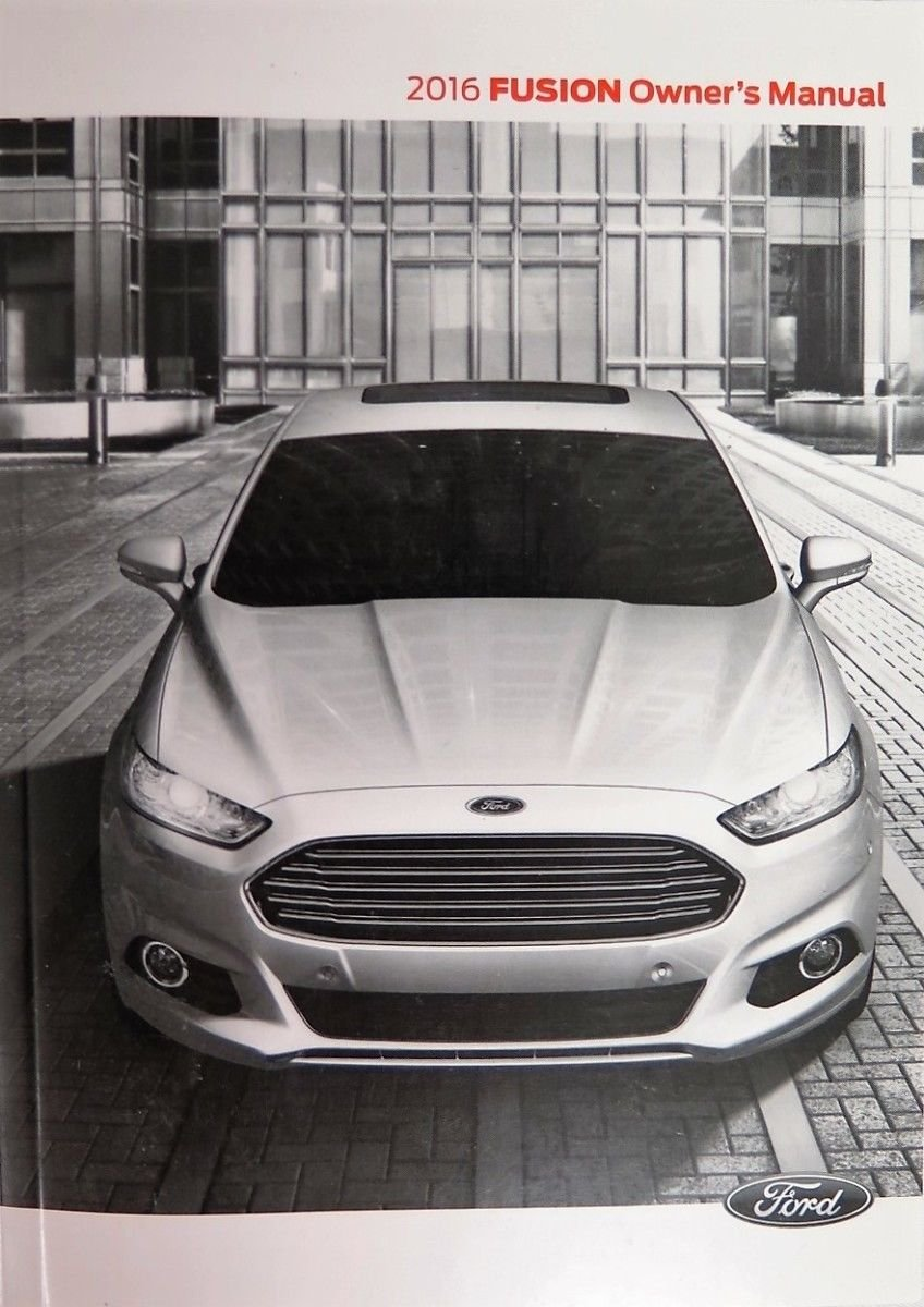 Amazon.com: 2016 Ford Fusion Owner's Manual Guide Book (0618008756685): Ford  Automotive, Technical Editor: Books