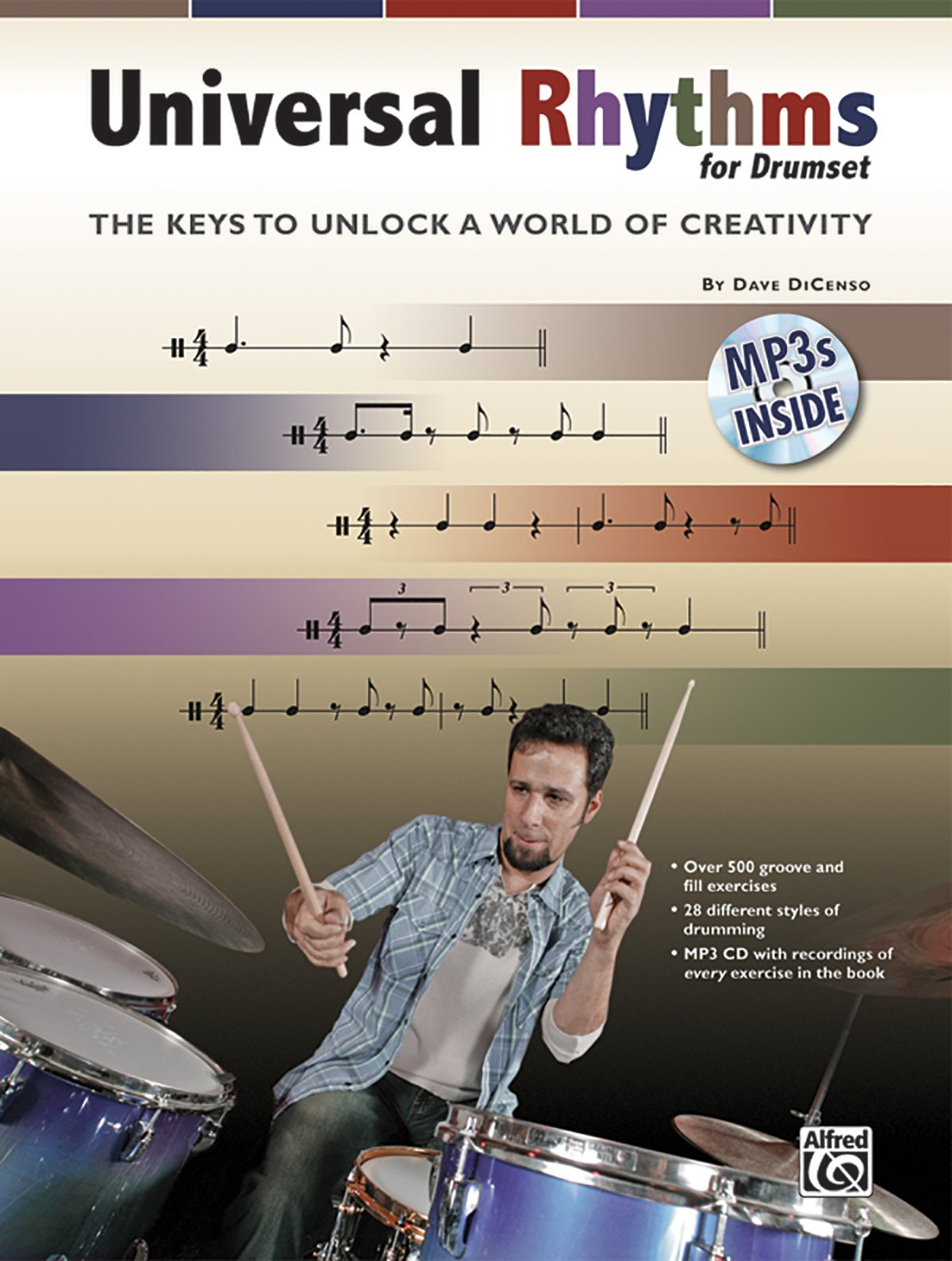 Universal Rhythms for Drummers: The Keys to Unlock a World of Creativity, Book & CD