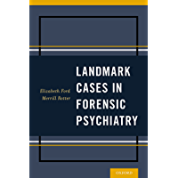 Landmark Cases in Forensic Psychiatry (English Edition)