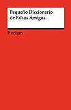 Pequeño Diccionario de Falsos Amigos: Reclams Rote Reihe – Fremdsprachentexte (Spanish Edition)
