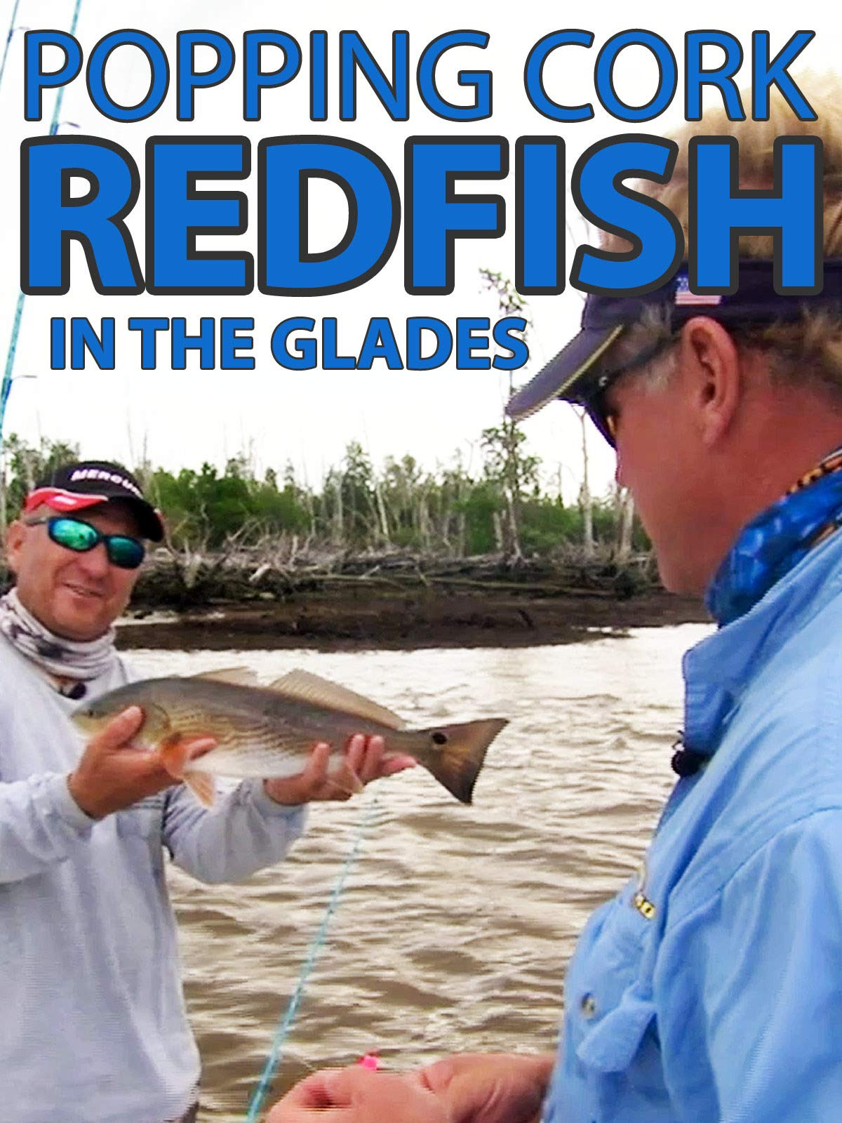 Clip: Popping Cork Redfish in the Glades
