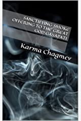 Sanctifying Smoke Offering to the Great God Gaṇapati Kindle Edition