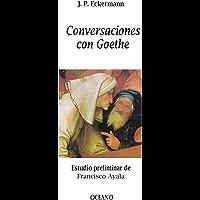 Conversaciones con Goethe (Biblioteca Universal)