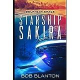 Starship Sakira (Delphi in Space)