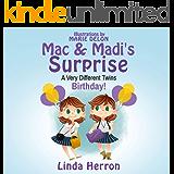 Mac & Madi's Surprise: A Very Different Twins Birthday! (Twins, Mac & Madi Book 1)