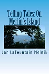 Telling Tales: On Merlin's Island Kindle Edition