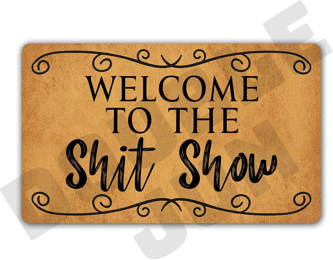 DoubleJun Funny Welcome to The Shit Show Entrance Mat Floor Rug Indoor/Front Door Mats Home Decor Machine Washable Rubber Non Slip Backing 29.5