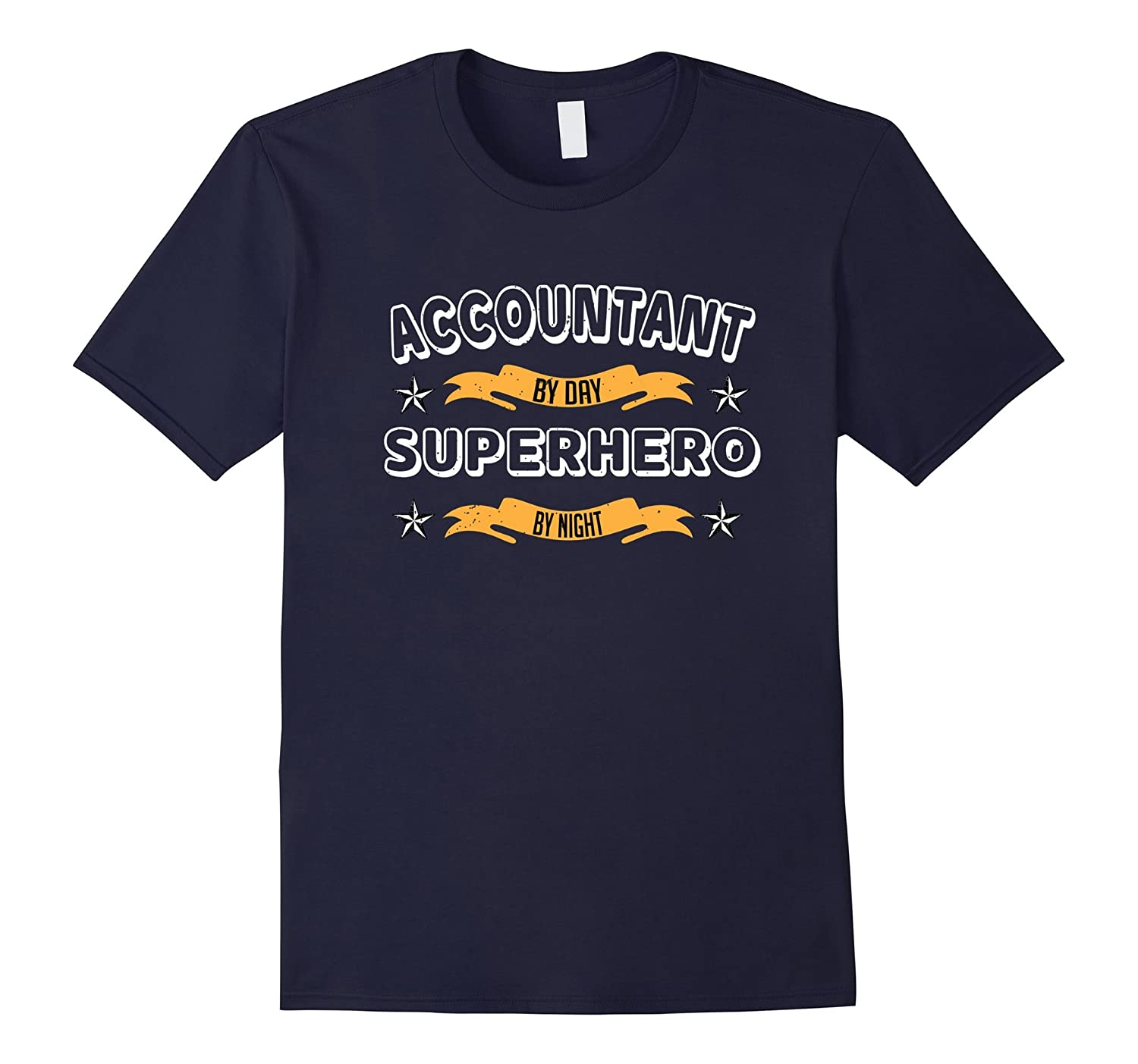 Accountant by Day Superhero by Night T-Shirt-PL