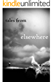 Tales from Elsewhere
