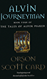 Alvin Journeyman: Tales of Alvin Maker, book 4 (English Edition)