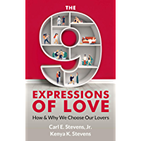 The 9 Expressions of Love: How and Why We Choose Our Lovers (English Edition)