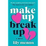 Make Up Break Up: A Novel