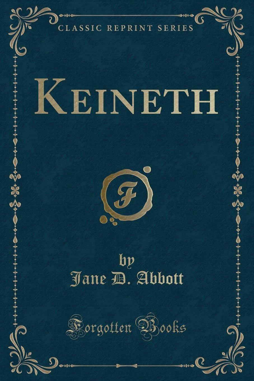 Download Keineth (Classic Reprint) pdf