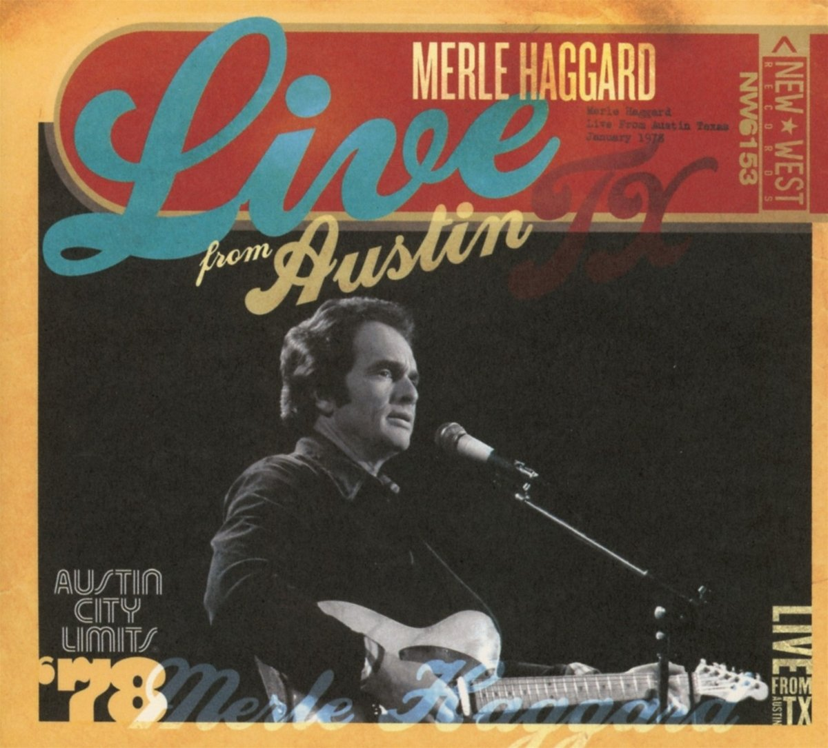 Live from Austin, TX '78 [CD/DVD] by New West Records (Image #1)
