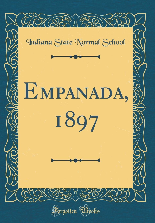 Empanada, 1897 (Classic Reprint) pdf