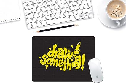The Shopmetro Draw Something Designer Mouse Pad Black Base 8 In X