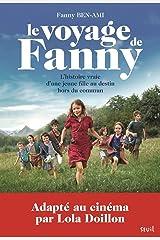 Le Voyage de Fanny. L'Histoire vraie d'une jeune fille au destin hors du commun (Fiction) (French Edition) Paperback