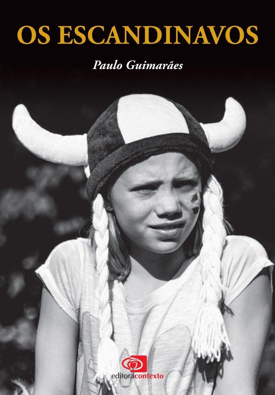 Os Escandinavos (Em Portuguese do Brasil): Guimarães Paulo: 9788572449687: Amazon.com: Books