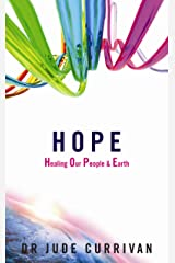 HOPE - Healing Our People & Earth Kindle Edition