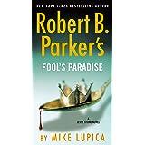 Robert B. Parker's Fool's Paradise (A Jesse Stone Novel Book 19)