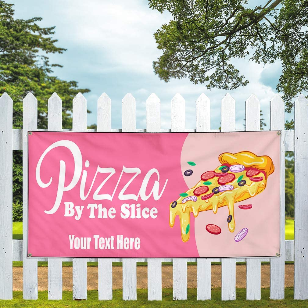 Custom Industrial Vinyl Banner Pizza by The Slice Style A Personalized Text Here Pink 24x48Inches