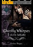 """Ghostly Whisper: """"Il vicino tatuato"""""""