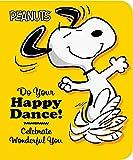 Do Your Happy Dance!: Celebrate Wonderful You