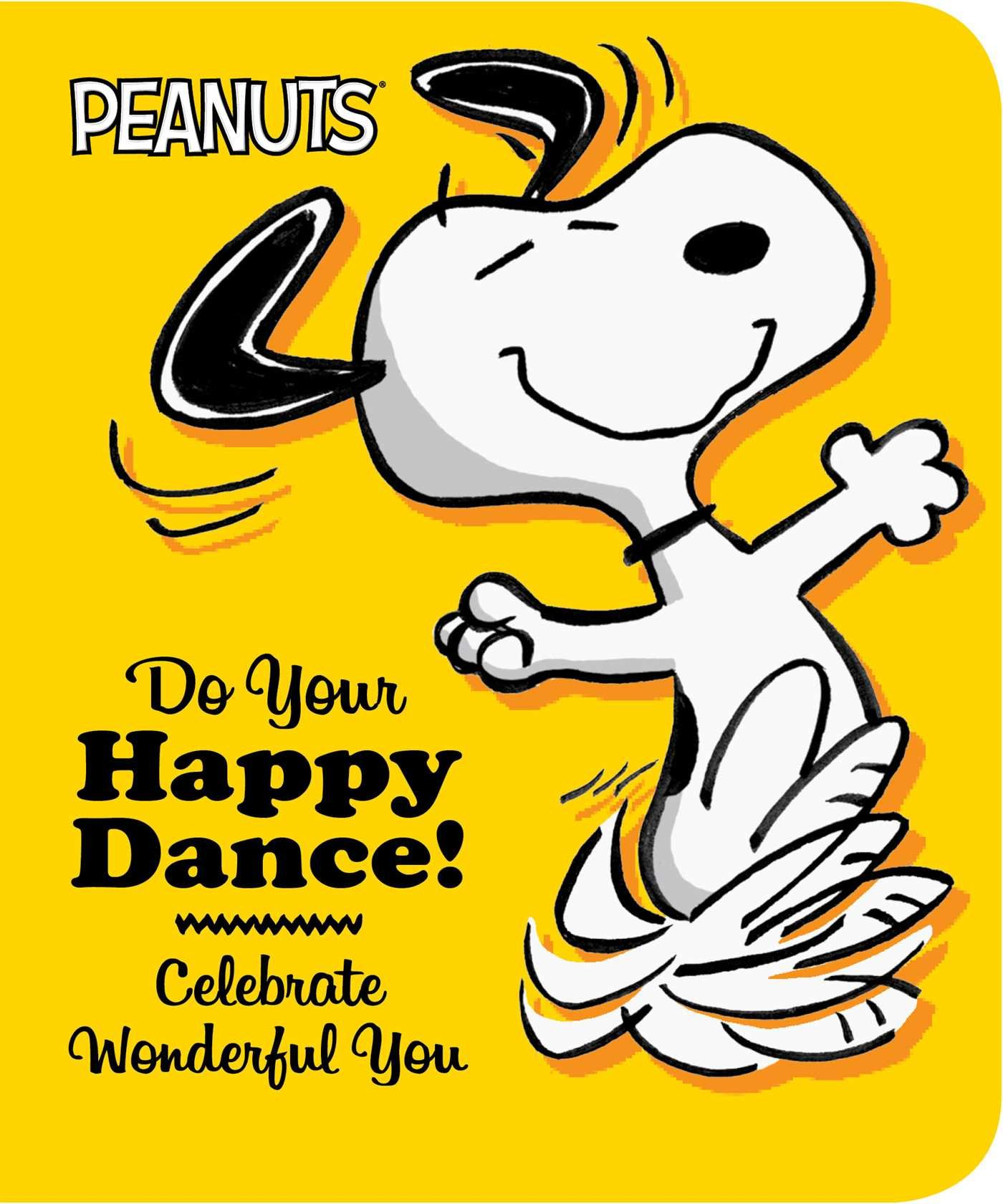 Download Do Your Happy Dance!: Celebrate Wonderful You (Peanuts) pdf epub