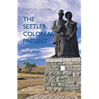 The Settler Colonial Present