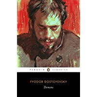 Demons: A Novel in Three Parts (Translated by Richard Pevear & Larissa Volokhonsky)