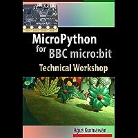 MicroPython for BBC micro:bit Technical Workshop (English Edition)